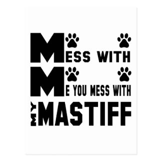 You mess with my Mastiff Postcard