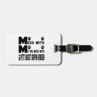 You mess with my petit basset griffon vendeen luggage tag