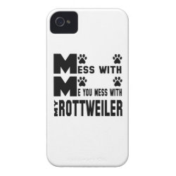 You mess with my Rottweiler iPhone 4 Case-Mate Case