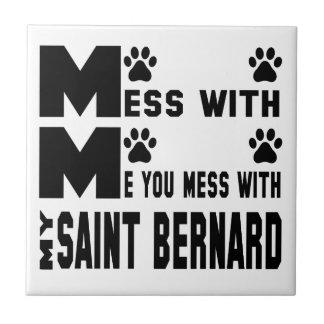 You mess with my Saint Bernard Tile