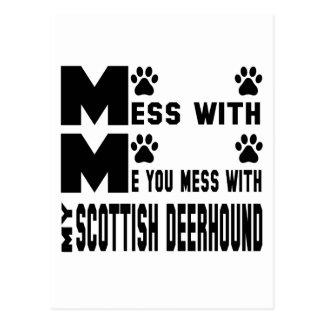 You mess with my Scottish Deerhound Postcard