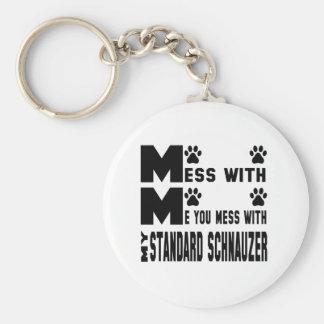 You mess with my Standard Schnauzer Keychain