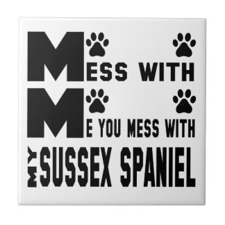 You mess with my Sussex Spaniel Ceramic Tile