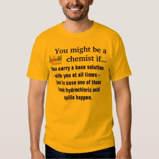 You might be a chemist shirt #3