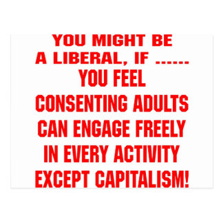 You Might Be A Liberal If You Feel Consenting Postcard