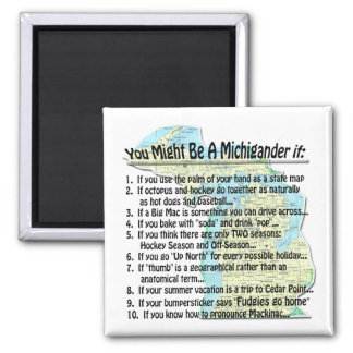 You Might Be A Michigander if: 2 Inch Square Magnet