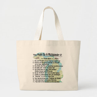 You Might Be A Michigander If: Jumbo Tote Bag