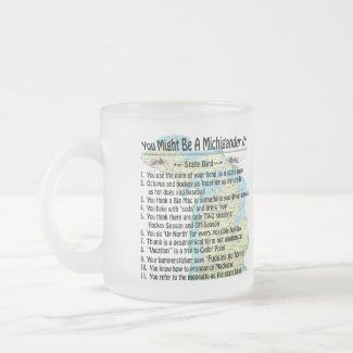 You Might Be A Michigander If: mug