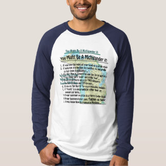 You Might Be A Michigander if: Shirt