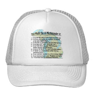 You Might Be A Michigander if: Trucker Hat