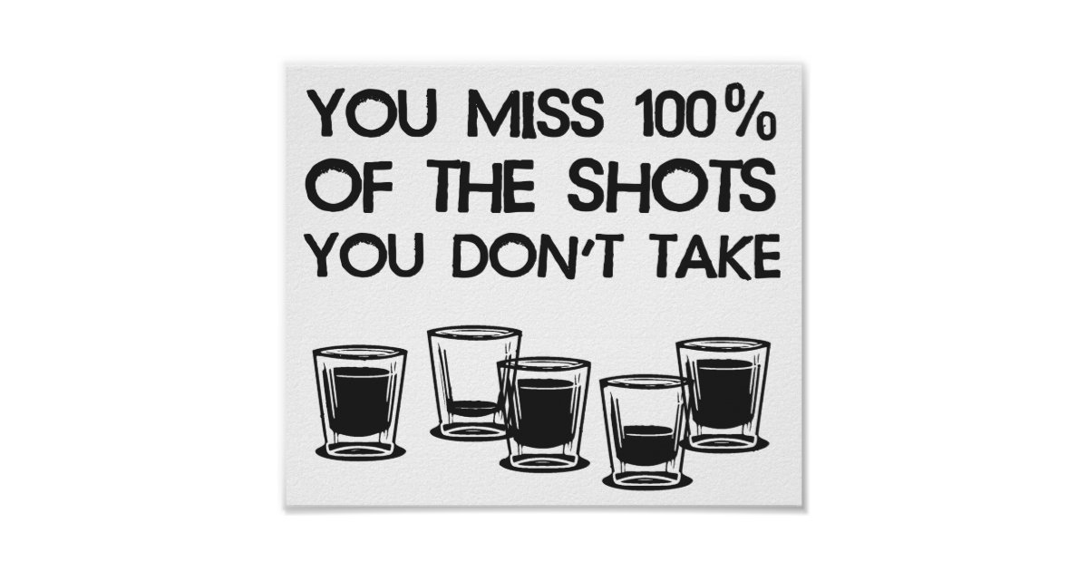 You miss 100 of the shots you don 39 t take poster zazzle for Bureau edf 64