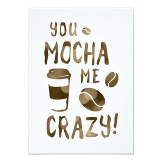 you mocha me crazy card