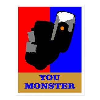 You MONSTER Postcard