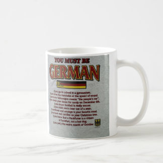You must be German if..... Coffee Mug