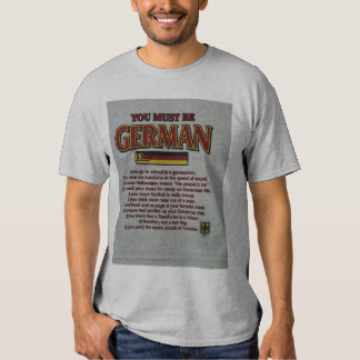 You must be German if..... Tee Shirt