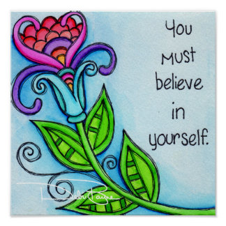 You Must Believe In Yourself Poster