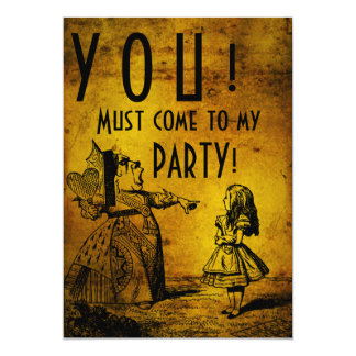YOU! Must come to my PARTY! (Queen & Alice - gold) 5x7 Paper Invitation Card