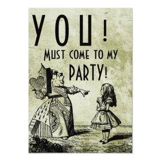 YOU! Must come to my PARTY! (Queen & Alice green) Card