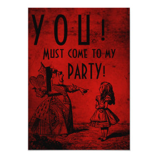 YOU! Must come to my PARTY! (Queen & Alice - red) 5x7 Paper Invitation Card