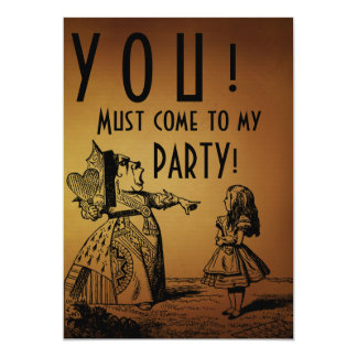 YOU! Must come to my PARTY! (Queen & Alice - tan) 5x7 Paper Invitation Card