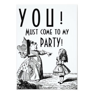 YOU! Must come to my PARTY! (Red Queen & Alice) 5x7 Paper Invitation Card