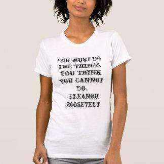 You must do T Shirt
