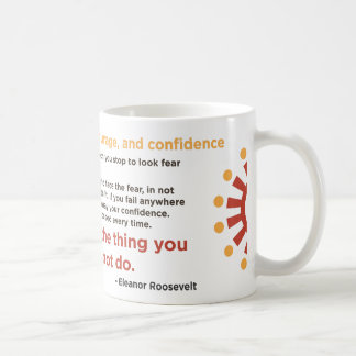 """""""You Must Do The Thing You Think You Cannot Do"""" Mugs"""