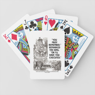 You Must Remember Or I'll Have Executed Wonderland Bicycle Playing Cards
