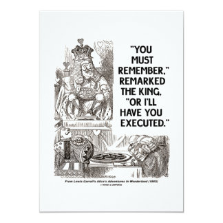 """You Must Remember Or I'll Have Executed Wonderland 5"""" X 7"""" Invitation Card"""
