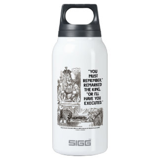 You Must Remember Or I'll Have You Executed King SIGG Thermo 0.3L Insulated Bottle