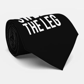 You Must Sweep the Leg Tie
