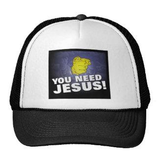 You need Jesus Christian artwork design Hats