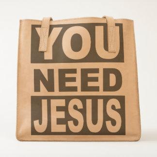You Need Jesus Tote