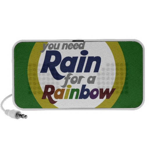 You need rain for a rainbow PC speakers