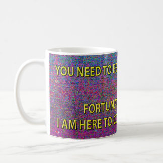 YOU NEED TO BE DEPROGRAMMED... COFFEE MUG