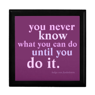 You Never Know What You Can Do Inspiration Quote Gift Box