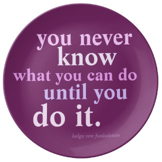 You Never Know What You Can Do Inspiring Quote Plate