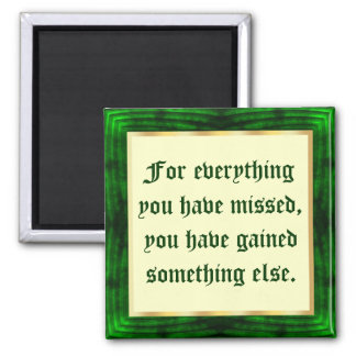You never miss a blessing 2 inch square magnet