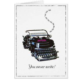 You never write typewriter card