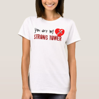 You of acres my Strong Tower - Jesus Saves (Heart) T-Shirt