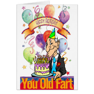 You Old Fart Card