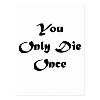 You Only Die Once Postcard