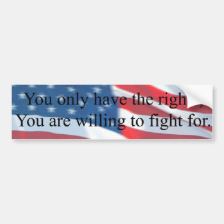 YOU ONLY HAVE THE RIGHTS BUMPER STICKER