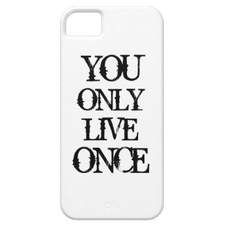 You Only Live Once iPhone 5 Case