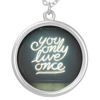You Only Live Once - pendant necklace