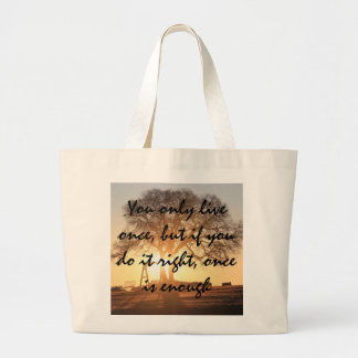 You only live once, Texas Sunrise Tote Bag