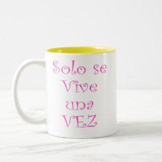 You Only Live Once Two-Tone Coffee Mug