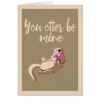 You Otter Be Mine Valentines Day Card