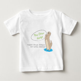 You Otter Help! Baby T-Shirt
