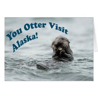You Otter Visit Alaska Card
